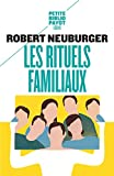 Les rituels familiaux - Essais de systémique appliquée