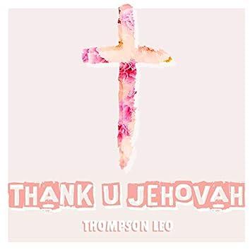 Thank U Jehovah