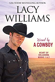 Kissed by a Cowboy 1 & 2: Sweet Cowboy Romance (Redbud Trails) by [Lacy Williams]