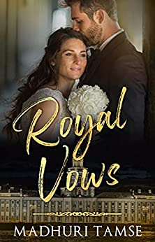 Royal Vows: A Second Chance Indian Romance by [Madhuri Tamse]