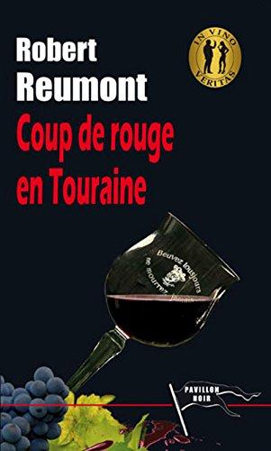 Coup de rouge en Touraine (Pavillon noir) (French Edition)