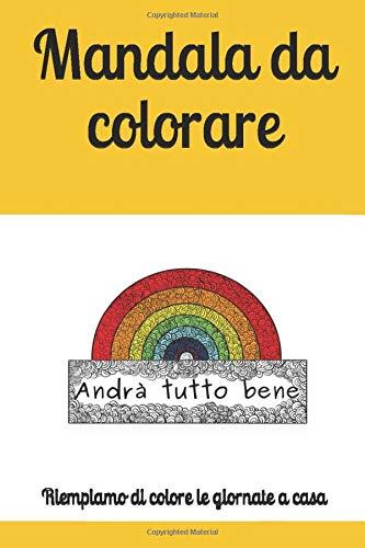 Mandala da colorare: Andrà tutto bene