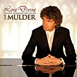 Love Divine: inspirational CD by pianist Mulder & London Symphony Orchestra (As the deer, Abide with me, It is well, Amazing Grace, Sanctus, and others)