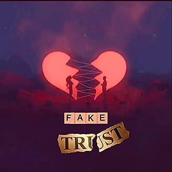Fake Trust