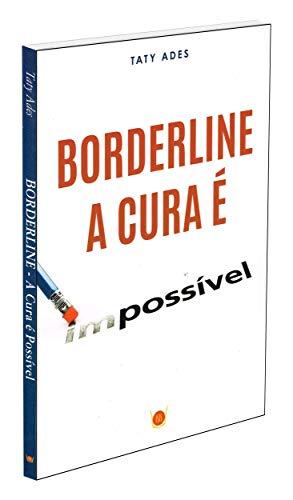 Borderline. A Cura É Possível