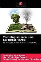 Tecnologias para uma revolução verde