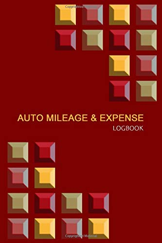 Auto Mileage & Expense Notebook: Gas & Mileage Log Book: Keep Track of Your Car or Vehicle Mileage & Gas Expense for Business and Tax Savings