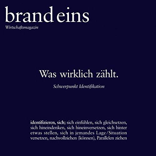 Das Ich und die Organisation (brand eins: Identifikation) Titelbild