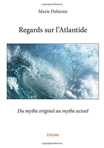 Regards sur l'Atlantide