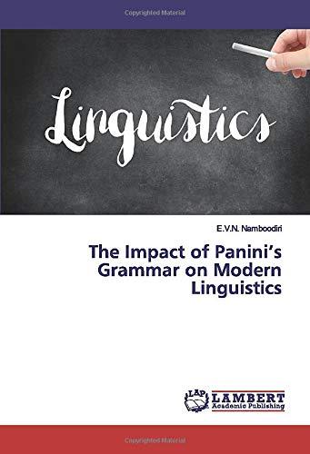 The Impact of Panini's Grammar on Modern Linguistics