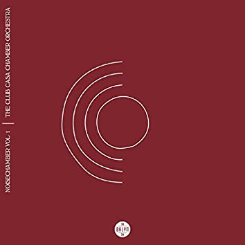 BKLYN1834 Presents:  Noisechamber Vol. 1