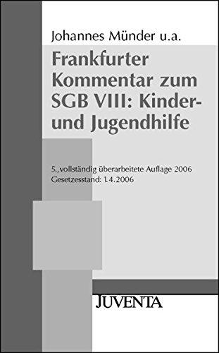 Münder, Frankfurter Kommentar zum SGB VIII: Kinder- und Jugendhilfe.: Stand: 01.09.2009 (Reihe Votum)