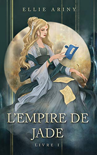 L'Empire de Jade eBook: Ariny, Ellie: Amazon.fr