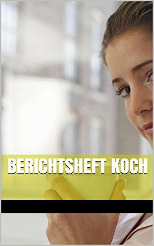 Koch berichtsheft 49+ Fakten