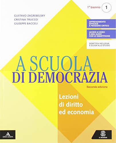 A scuola di democrazia. Saperi di base. Per gli Ist. tecnici e professionali. Con e-book. Con espansione online. Con Libro: Quaderno (Vol. 1)