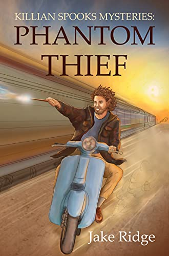 Killian Spooks Mysteries: Phantom Thief...