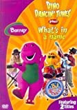 Dino Dancing Tunes & Whats in a Name (Barney & Friends)