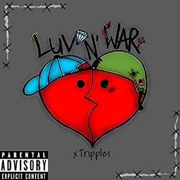 Luv N' War