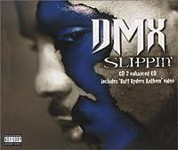 Slippin 2 by DMX (1999-04-27)
