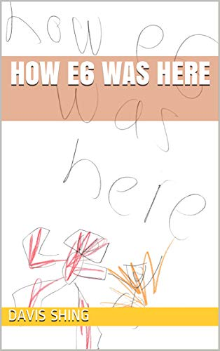 How e6 was here (e6 vs The Giant Gorillas from Gorilla Cave) (English Edition)
