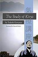 The Study of Kiryo: Awakening the Symbiotic Healing Power