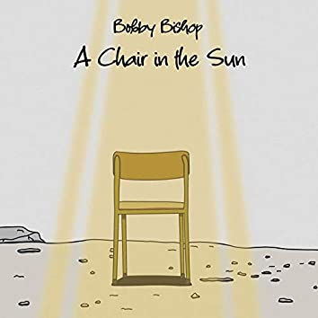 A Chair in the Sun