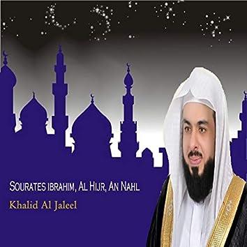Sourates ibrahim, Al Hijr, An Nahl (Quran)