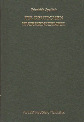 Die deutschen Hufeisenstempel (Monografien zur deutschen Poststempelkunde)