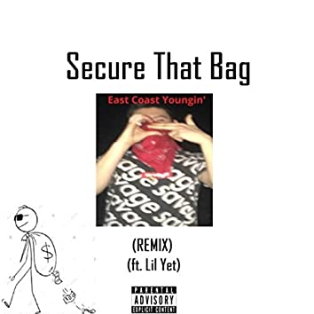 Secure That Bag (Remix)