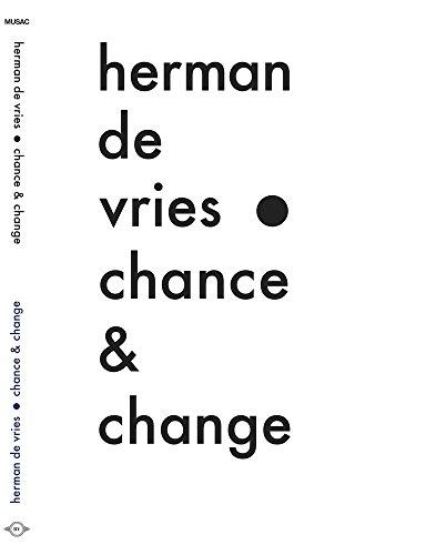 Herman de Vries: Chance & Change