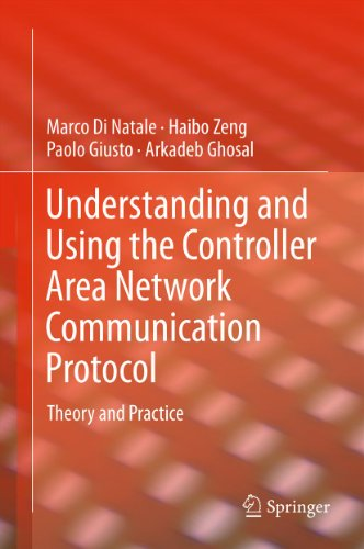 Understanding and Using the Controller Area Network Communication Protocol: Theory and Practice (English Edition)