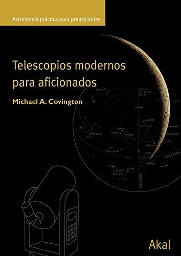Telescopios modernos para aficionados: 15 (Astronomía)