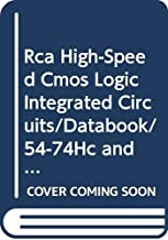 Rca High-Speed Cmos Logic Integrated Circuits/Databook/54-74Hc and 54-74Hct Series