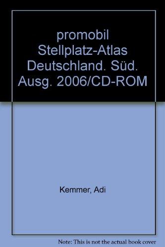Deutschland Süd Stellplatz-Atlas 2006 Promobil