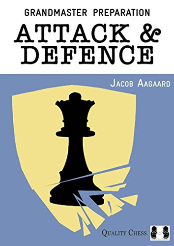 Attack & Defence (Grandmaster Preparation)
