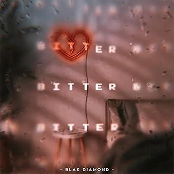 Bitter (feat. D-Bibbs)