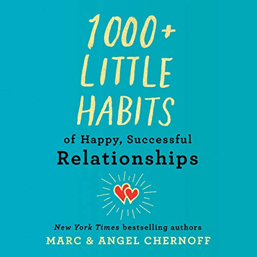 Download 1,000+ Little Habits of Happy, Successful Relationships audio book