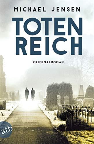 Totenreich: Kriminalroman (Inspektor Jens Druwe 3)