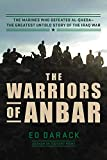 Image of The Warriors of Anbar: The Marines Who Crushed Al Qaeda--the Greatest Untold Story of the Iraq War
