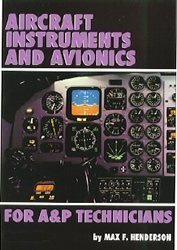 Aircraft Instruments and Avionics for A&P Technicians/Order No Js312666 by Max F. Henderson (1993-06-01)