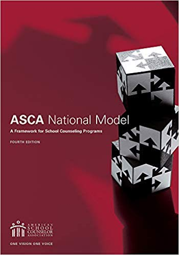 Compare Textbook Prices for The ASCA National Model: A Framework for School Counseling Programs 4th Edition ISBN 9781929289592 by American School Counselor Association