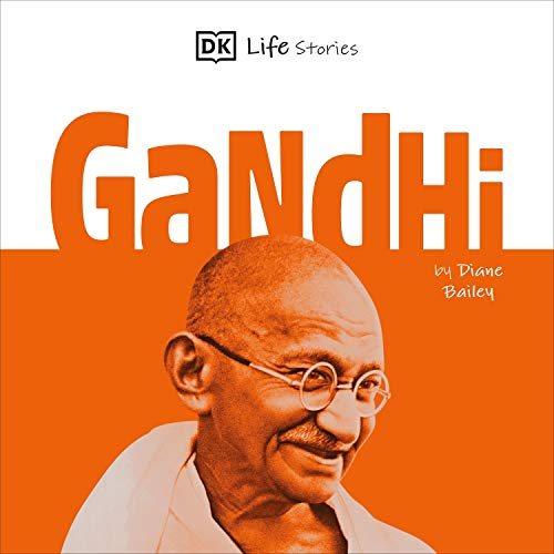 DK Life Stories: Gandhi cover art