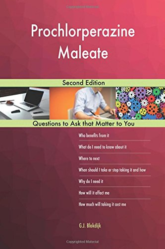 Prochlorperazine Maleate; Second Edition