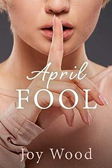 April Fool by [Joy Wood]