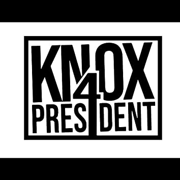 Knox4President Vol.1: From Old To New