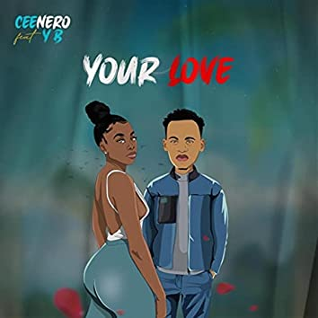 Your Love (feat. Yb)