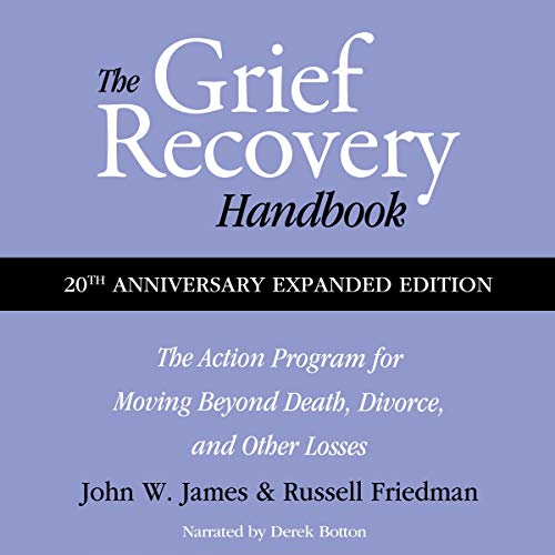 The Grief Recovery Handbook, 20th Anniversary Expanded Edition cover art
