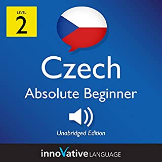 Learn Czech - Level 2: Absolute Beginner Czech, Volume 1: Lessons 1-25                   By:                                                                                                                                 Innovative Language Learning LLC                               Narrated by:                                                                                                                                 CzechClass101.com                      Length: 3 hrs and 37 mins     Not rated yet     Overall 0.0