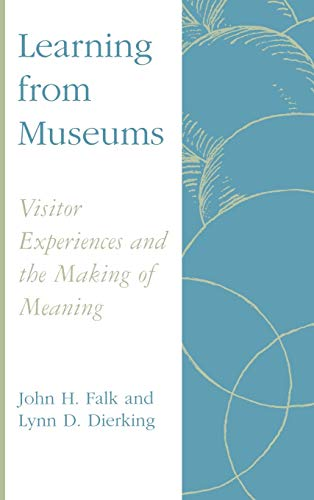 Learning from Museums: Visitor Experiences and the Making...
