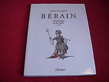 Hardcover Berain: Dessinateur Du Roi Soleil (French and English Edition) Book